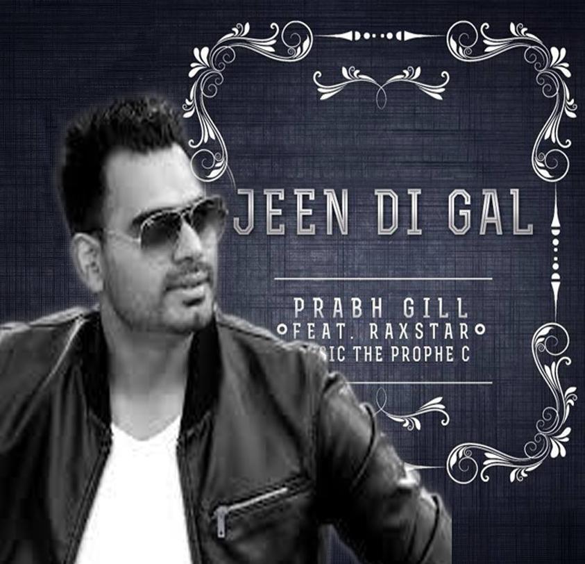 Jeen-Di-Gal-Prabh-Gill