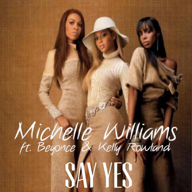 michelle williams, say yes