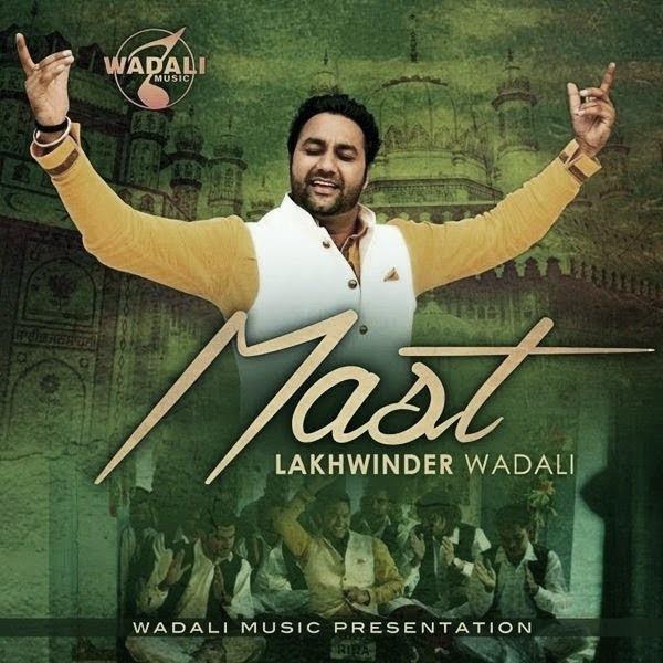 Mast - Lakhwinder Wadali
