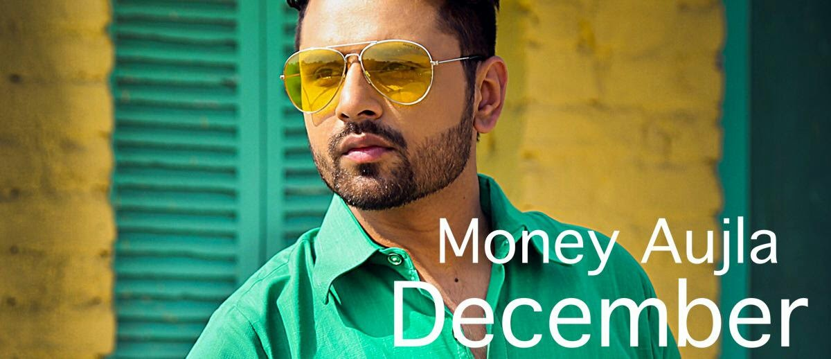 December song lyrics, Money aujla