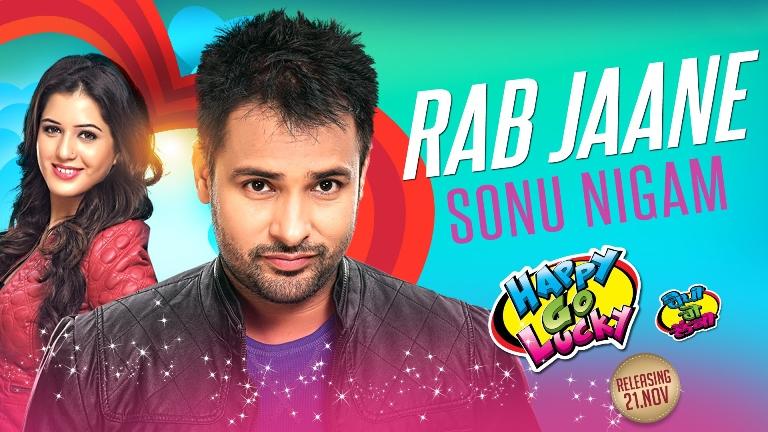 Rab Jaane,  Happy Go Lucky