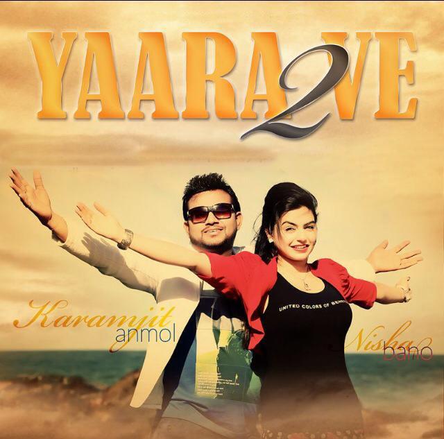 Yaara-ve-2, karamjit-Anmol