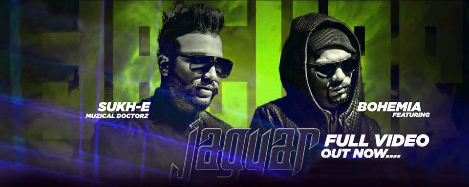 Jaguar song lyrics, sukhe, bohemia