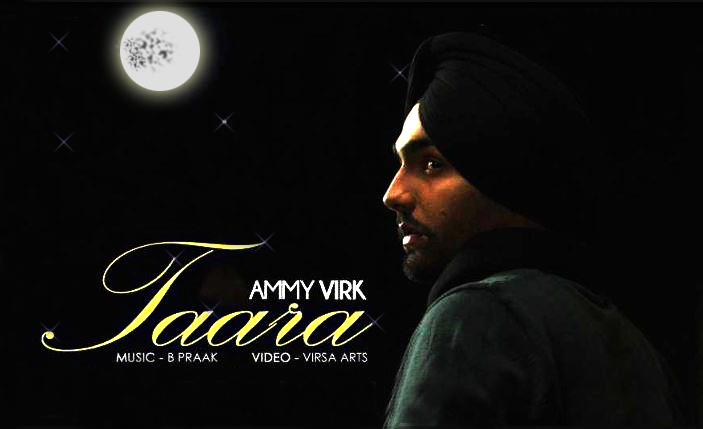 Taara song lyrics Ammy Virk, Ammy Virk