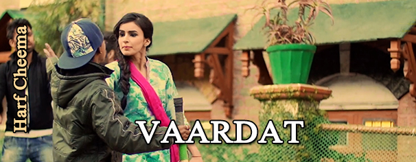 Vaardat lyrics, Vaardat Harf Cheema