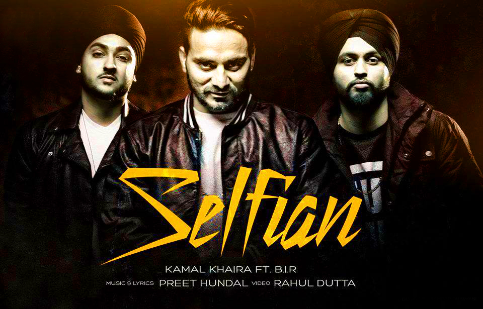 Selfian-song Lyrics-Kamal-Khaira