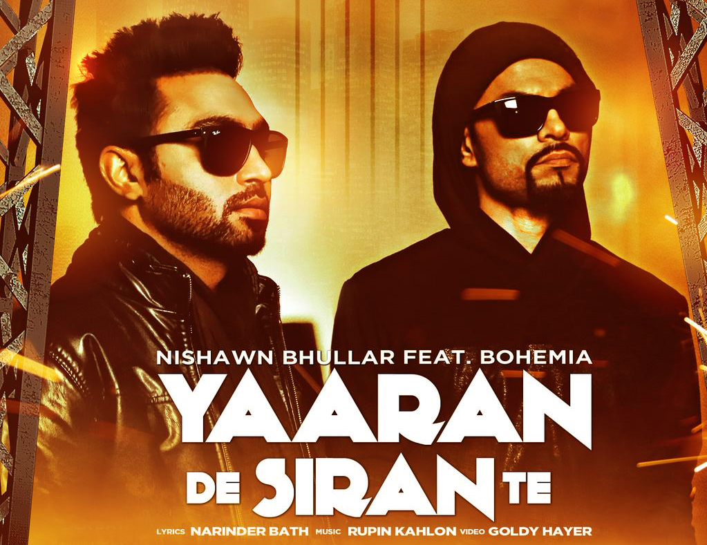 Yaaran De Siran Te song lyrics Nishawn Bhullar